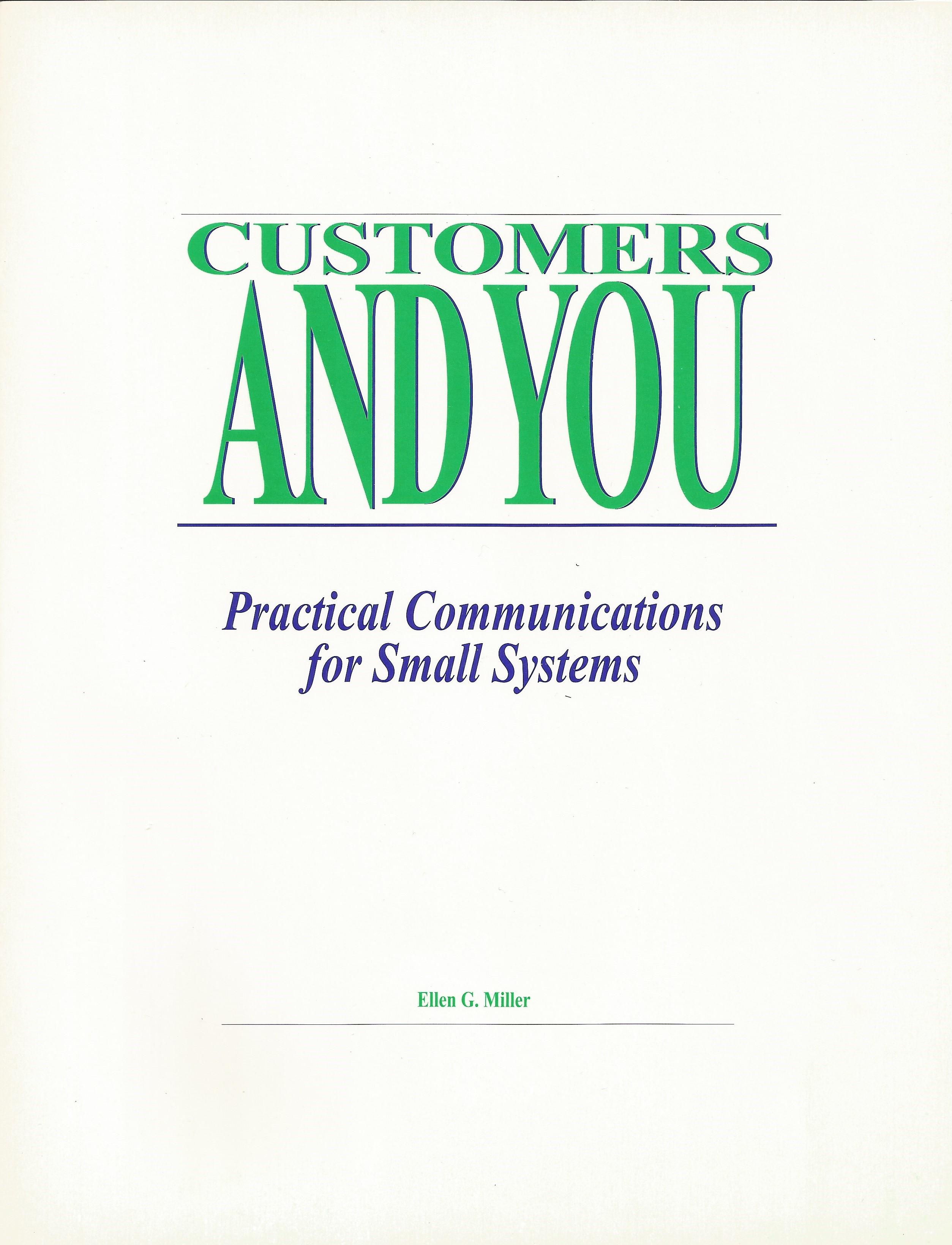 Customers and You: Practical Communications for Small Systems